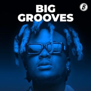 Big Grooves