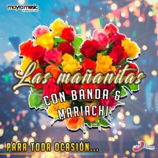 Las Mañanitas Con Banda y Mariachi Para Toda Ocasión - Boomplay