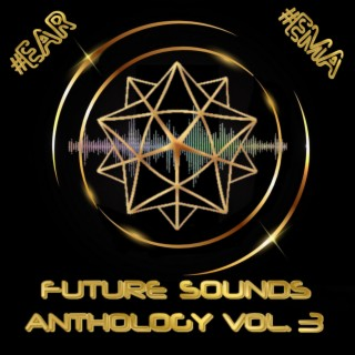 Future Sounds Anthology Vol. 3 - Boomplay