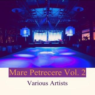 Mare Petrecere, Vol. 2 - Boomplay