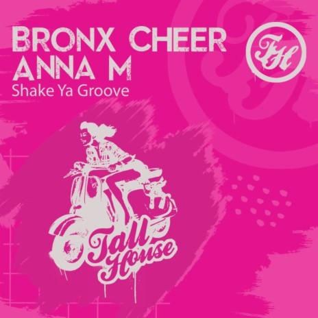 Shake Ya Groove ft. Anna M-Boomplay Music