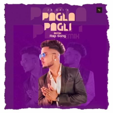Pagla Pagli (Remix)-Boomplay Music
