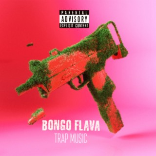 Bongo Flava Trap Music - Boomplay