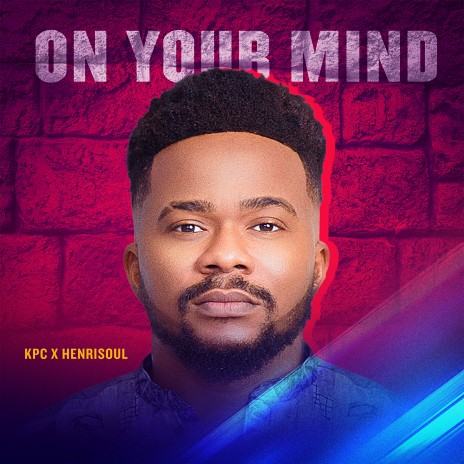 On Your Mind-Boomplay Music