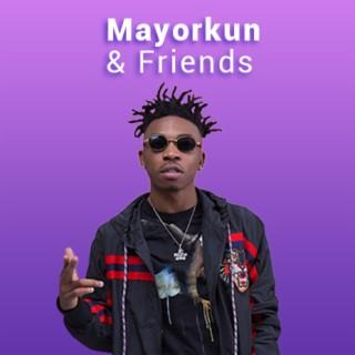 Mayorkun & Friends