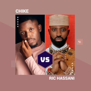 Chike vs Ric Hassani