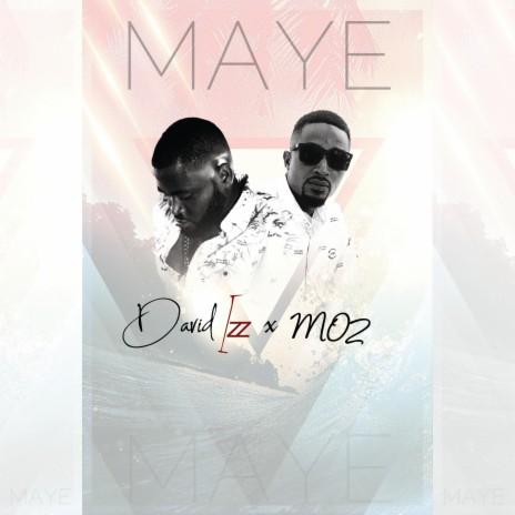 Maye ft. Mo2-Boomplay Music