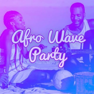 Afro Wave Party