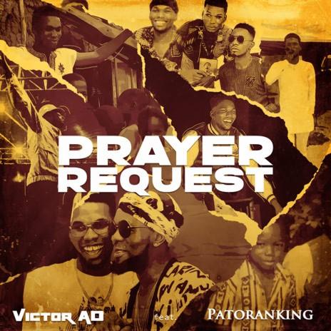Prayer Request ft. Patoranking-Boomplay Music