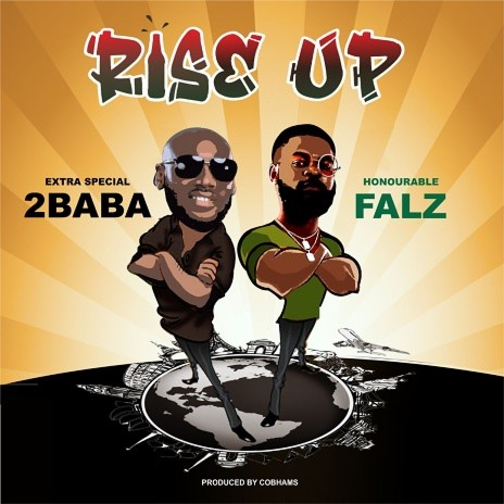 Rise Up ft. Falz-Boomplay Music