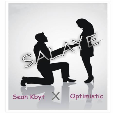 Salaye ft. Optimistic