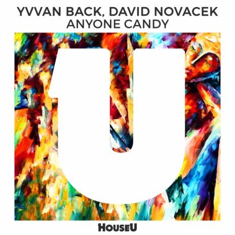 Anyone Candy (Original Mix) ft. David Novacek-Boomplay Music