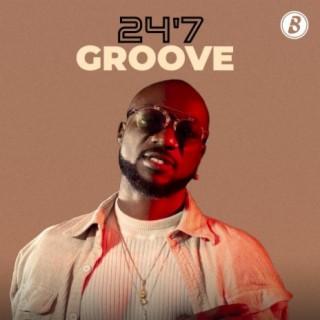 24'7 Groove-Boomplay Music