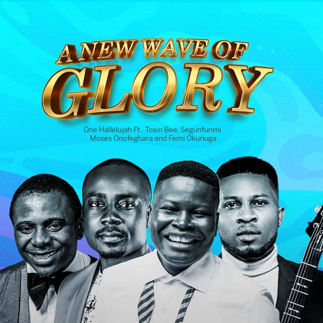 A New Wave Of Glory-Boomplay Music