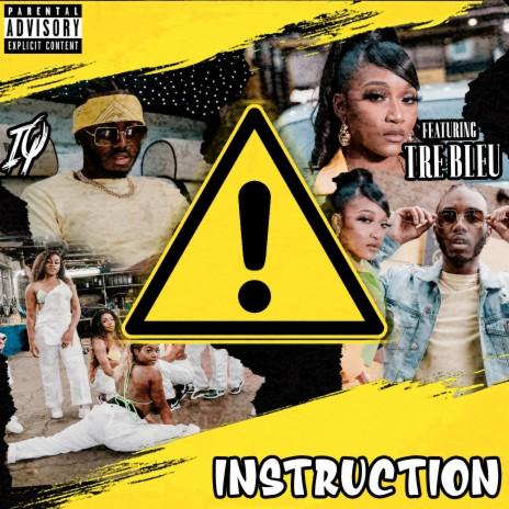 Instruction ft. Tre Bleu-Boomplay Music