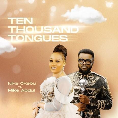 Ten Thousand Tongues-Boomplay Music
