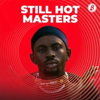 Still Hot Masters