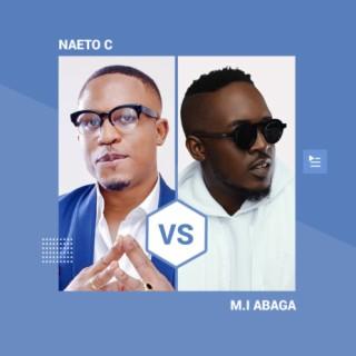 Naeto C vs M.I Abaga