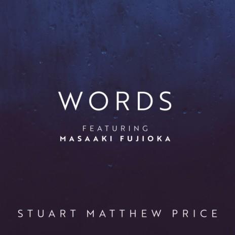 Words ft. Masaaki Fujioka