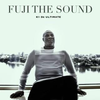 Fuji The Sound - Boomplay