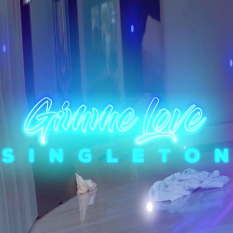 Gimme love-Boomplay Music