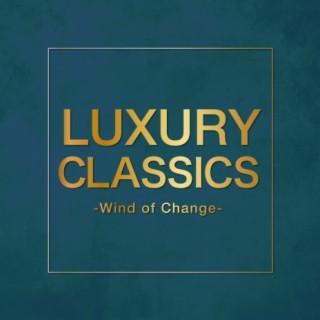 Luxury Classics - Wind of Change - - Boomplay
