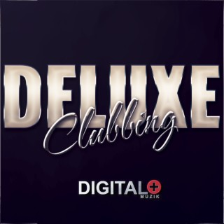 Deluxe Clubbing - Boomplay