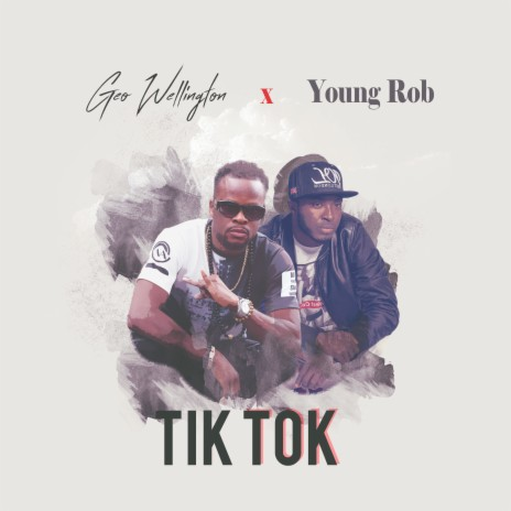 Tik Tok ft. Young Rob - Listen on Boomplay For Free