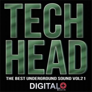 Tech Head The Best Underground Sound, Vol. 21 - Boomplay