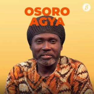 Osoro Agya-Boomplay Music