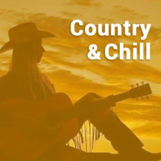 Country & Chill