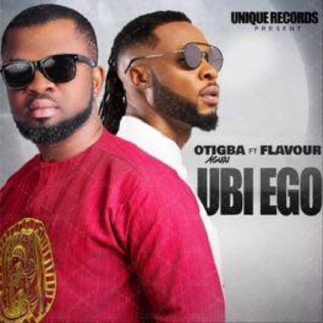 Ubi Ego (feat. Flavour)