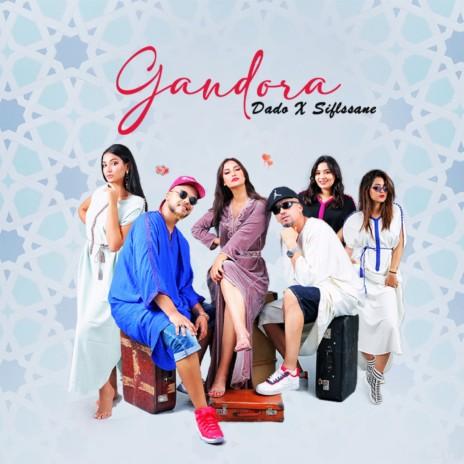 Gandora ft. SIFLSSANE-Boomplay Music