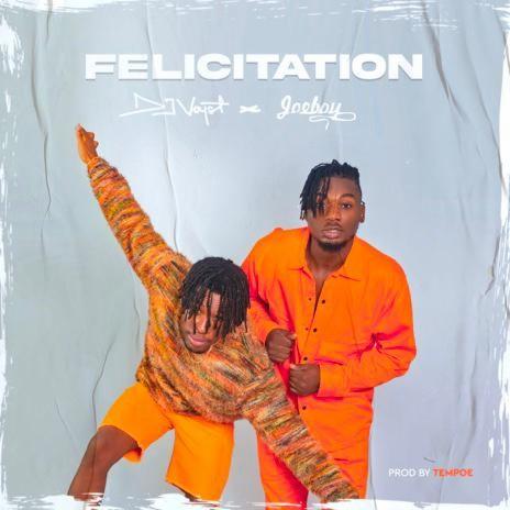 Felicitation ft. Joeboy-Boomplay Music