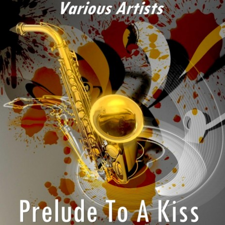 Prelude to a Kiss (Version by Billie Holiday)-Boomplay Music