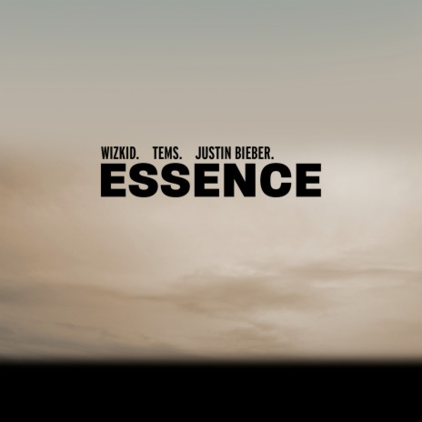 Essence ft. Justin Bieber & Tems