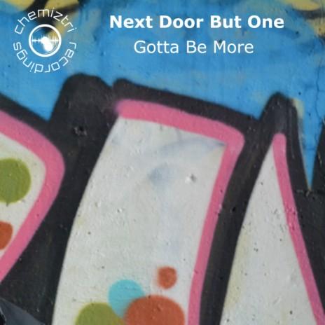 Gotta Be More (Original Mix)