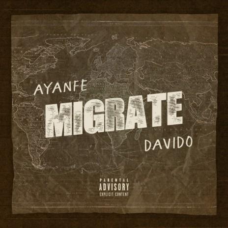 Migrate ft. Davido