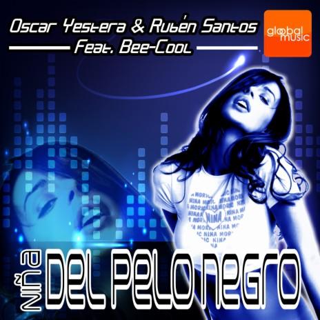Niña del pelo negro ft. Ruben Santos & Bee-Cool-Boomplay Music