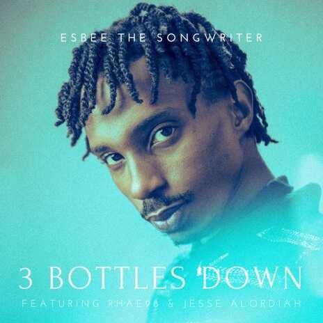3 Bottles Down-Boomplay Music