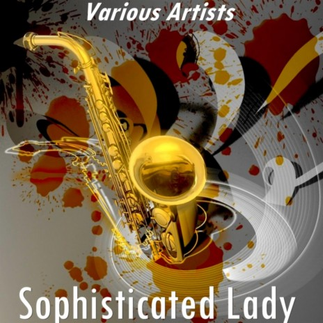 Sophisticated Lady (Version by Billie Holiday)-Boomplay Music