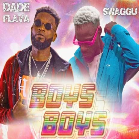 Boys Boys ft. Swaggu-Boomplay Music