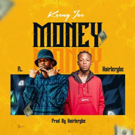 Money ft. Hairlergbe-Boomplay Music