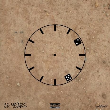 25 Years-Boomplay Music