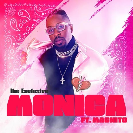 Monica ft. Magnito-Boomplay Music