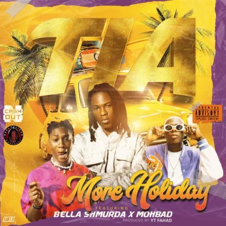More Holiday ft. Bella Shmurda & Mohbad-Boomplay Music