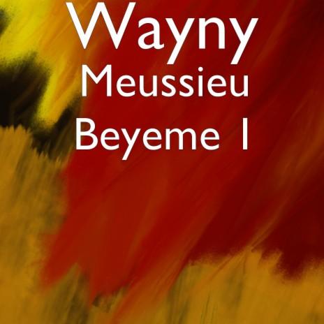 Meussieu Beyeme 1-Boomplay Music