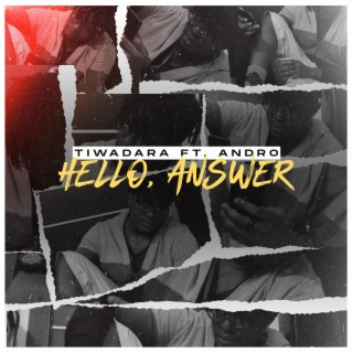 Hello, Answer - Listen on Boomplay For Free