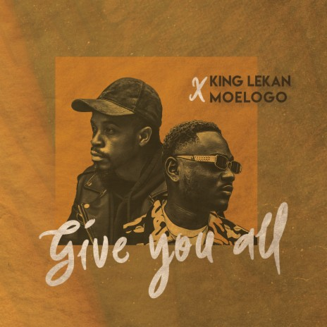 Give You All ft. Moelogo - Listen on Boomplay For Free