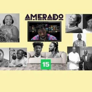Amerado - Yeete Nsem Series-Boomplay Music